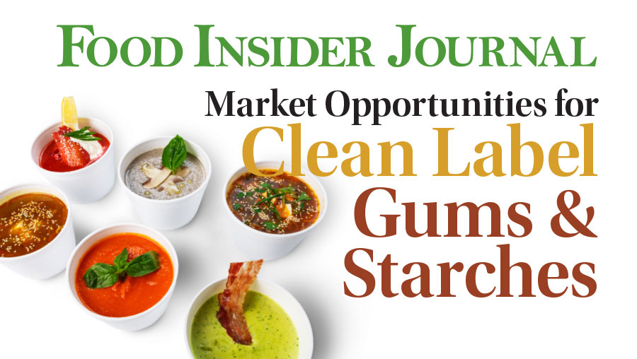 Market Opportunities for Clean Label Gums & Starches