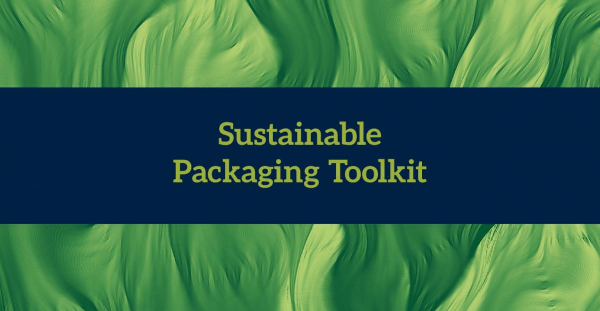 Sustainable Packaging Toolkit