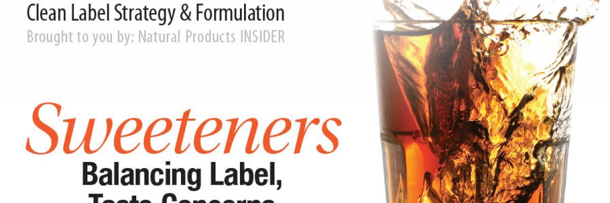 Sweeteners: Balancing Label, Taste Concerns