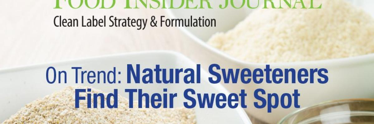 Infographic: Natural Sweeteners Find Their Sweet Spot