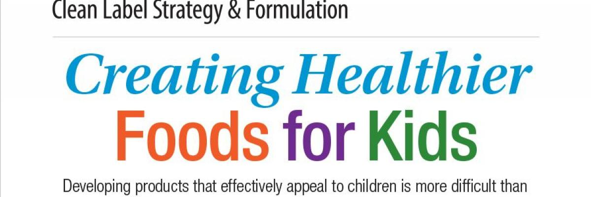 Infographic: Creating Healthier Foods for Kids