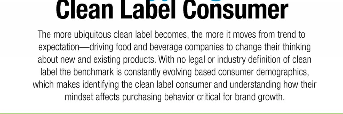Infographic: Identifying the Clean Label Consumer