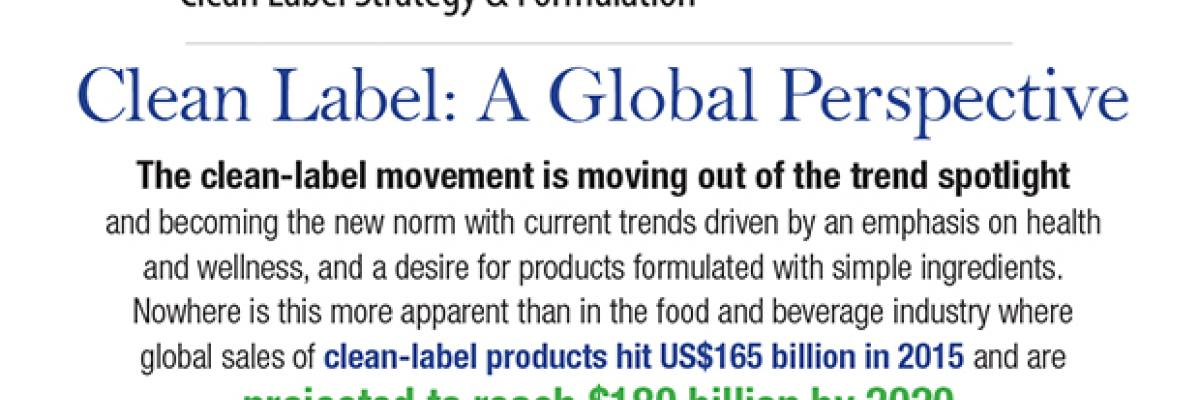 Infographic: Clean Label, A Global Perspective